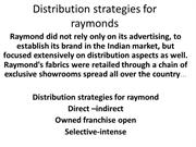 Distribution strategies for raymonds