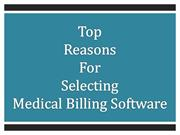 Top Reasons For Selecting Medical Billing Software