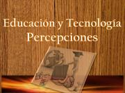 La tecnologa y la educacin