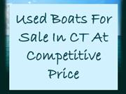 Used Boats For Sale In CT At Competitive Price