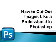 How to Cut Out Images Like a Professional