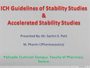 ICH Guidelines of Stability Studies &  Accelerated Stability Studies
