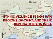 Ethnic Voilence in China-its impact on India
