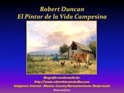 ROBERT DUNCAN: EL PINTOR DE LA VIDA CAMPESINA