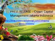 PRESS RELEASE Crown Capital Management Jakarta Indonesia