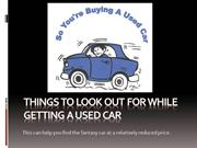 Things To Look Out For While Getting A Used Car