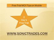 free-trial-mcx-tips-on-mobile