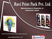 Industrial Labels by Ravi Print Pack Private Limited, New Delhi