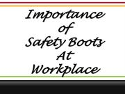 Importance of Safety Boots At Workplace