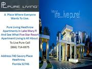 Pure Living heathrow - A  Place Where Everyone Wants To Live