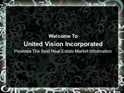 United Vision Incorporated Provides The Best Real Estate Market Inform
