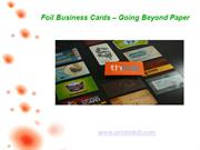 Foil Business Cards – Going Beyond Paper