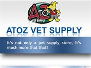 AtoZVetSupply – Much More than a Pet Supply Store