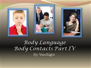 4 - Body Language Body Contacts