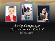 5 - Body Language Appearance