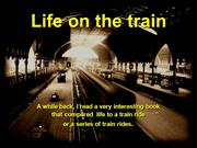 Life_on_the_Train (1)