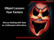 Object Lesson - Fear Factors