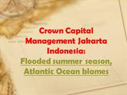 crown capital management jakarta indonesia: Flooded summer season