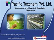 Textile Speciality Chemicals by Pacific Texchem Pvt. Ltd., Mumbai