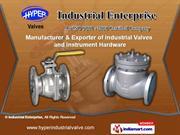 Industrial Valves by Industrial Enterprise, Ahmedabad