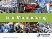 Lean Manufacturing Overview by Operational Excellence Consulting