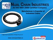 Industrial Chains by Nijal Chain Industries, Ahmedabad