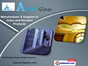 Glass & Wooden Products by A One Glass House, Noida