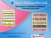 Designer Laces by Swiss Ribbons Private Limited, Surat