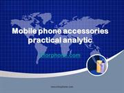 Mobile phone accessories practical analytic