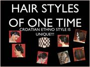 HAIR STYLES OF ONE TIME