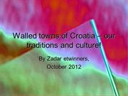WALLED TOWNS of Croatia!