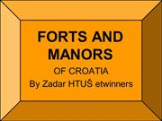 FORTS AND MANORS OF CROATIA2