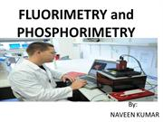 naveen FLUORIMETRY and PHOSPHORIMETRY