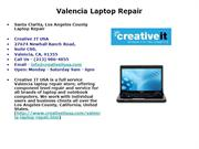 Valencia Laptop Repair | Valencia Notebook Repair or Upgrade