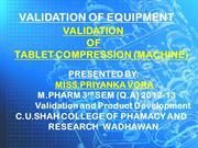 VALIDATION OF TABLET COMPRESSION MACHINE