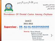 community-Dental caries in orphans