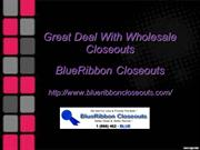 Great Deal with Wholesale Closeouts