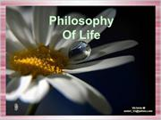 Philosophy of Life...