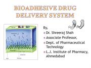 Bioadhesive drug delivery system
