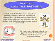 Alaska Center For Dentistry For Cosmetic Dentistry