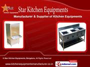 Kitchen Equipments by Star Kitchen Equipments, Bengaluru, Bengaluru