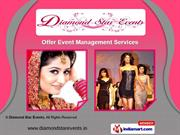 Event Management Services by Diamond Star Events, Nagpur