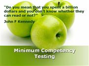 Minimum Competency Testing