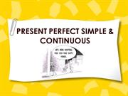 present perfect simple & continuous EXCELLENT!!