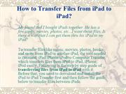 Transfer Files from iPad to iPad How to Transfer Songs, Video, Photos