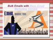 Bulk emails with mass email marketing service