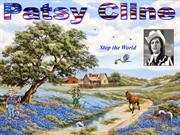Stop the World - Patsy Cline