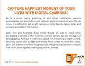 Capture Happiest Moment of your Lives with Digital Cameras!