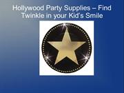 Hollywood Party Supplies – Find Twinkle in your Kid's Smile