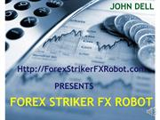 Forex Striker Review and Forex Striker Bonus